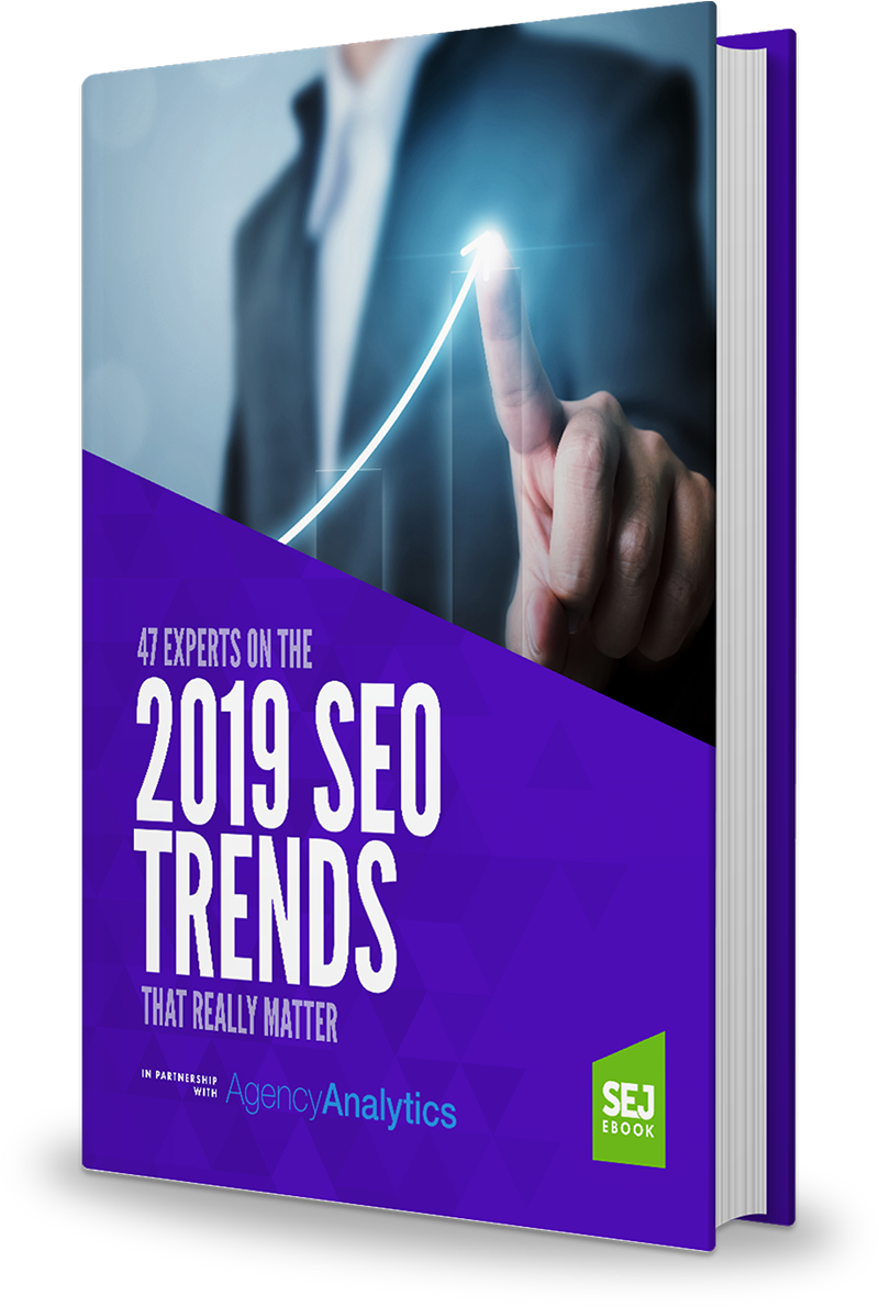 47 Experts on the 2019 SEO Trends That Really Matter
